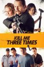Kill me three times 74955 poster.jpg