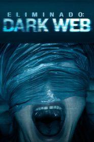 Eliminado dark web 86716 poster.jpg
