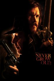 Never grow old 87268 poster.jpg