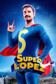 Superlopez 87123 poster.jpg