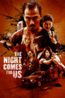 The night comes for us 97086 poster.jpg