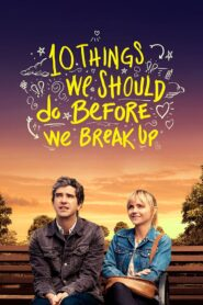 10 things we should do before we break up 106278 poster.jpg