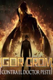 Igor grom contra el doctor peste 107481 poster.jpg