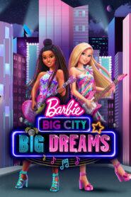 Barbie grandes suenos en la gran ciudad 109137 poster.jpg