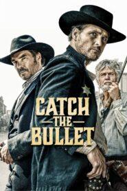 Catch the bullet 108997 poster.jpg