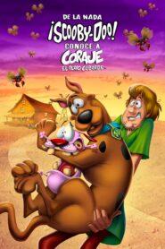 De la nada scooby doo conoce a coraje el perro cobarde 108990 poster.jpg