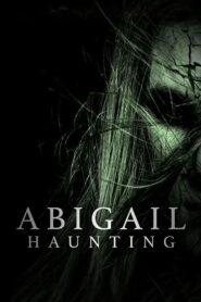 Abigail haunting 109582 poster.jpg