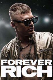 Forever rich 109455 poster.jpg